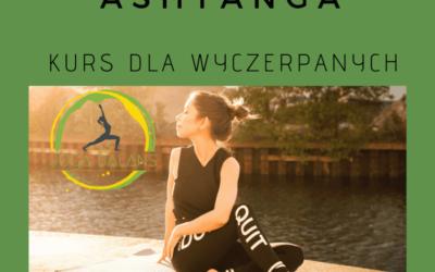 Wieczorny kurs Ashtanga